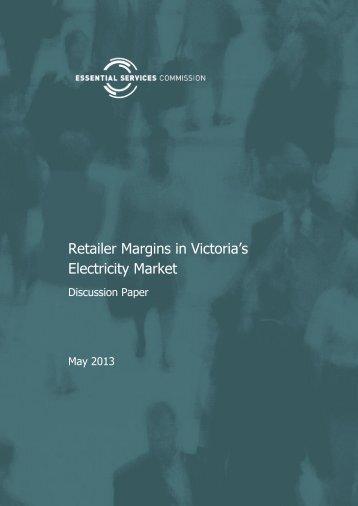 Retailer Margins in Victoria's Electricity Market - Essential Services ...