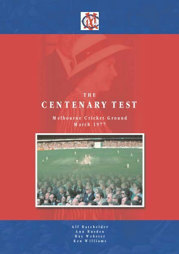 The Centenary Test Booklet/F - Melbourne Cricket Club