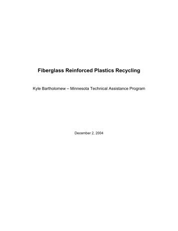Fiberglass Reinforced Plastics Recycling - Minnesota Technical ...