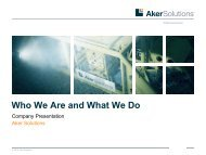 Who we are and what we do - Aker Solutions
