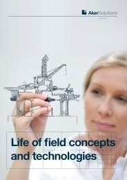 Life of field concepts and technologies.pdf - Aker Solutions