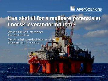 Hva skal til for å realisere potensialet i norsk ... - Aker Solutions