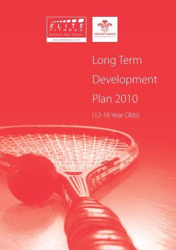 Long Term Development Plan 2010 - Squash Wales