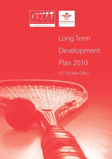 Long Term Development Plan 2010 - Squash Wales