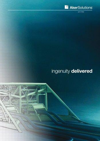 ingenuity delivered - Aker Solutions