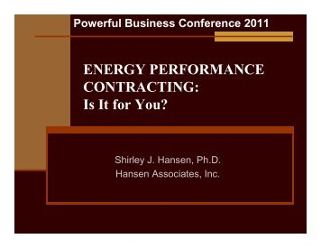 ENERGY PERFORMANCE CONTRACTING: Is It for You?