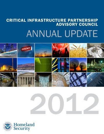 Critical Infrastructure Partnership Advisory Council Annual 2012