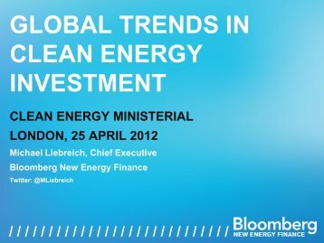 Global Trends in Clean Energy Investment 2012 Presentation