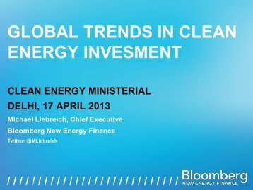 Global Trends in Clean Energy Investment 2013 Presentation