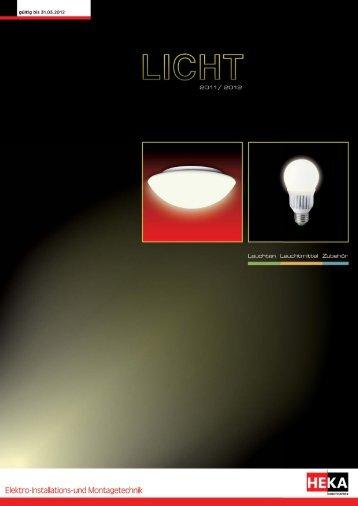 LICHT 2011/ 2012 - Leuchten, Leuchtmittel, Zubehör // HEKA-Direkt