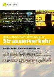 Alkohol, illegale Drogen und Medikamente im - Sucht Schweiz