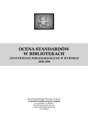 ocena standartow w biblotekach - Centrum Informacji Biznesowej i ...