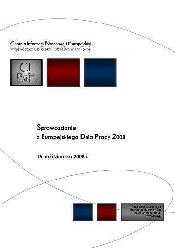 Europejskiego Dnia Pracy 2008 w Małopolsce - Centrum Informacji ...