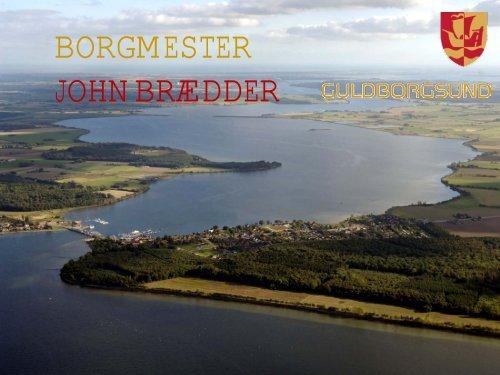 Borgmester John Brædder (Guldborgsundlisten), Guldborgsund ...