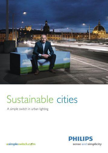 Sustainable cities - Philips Lighting