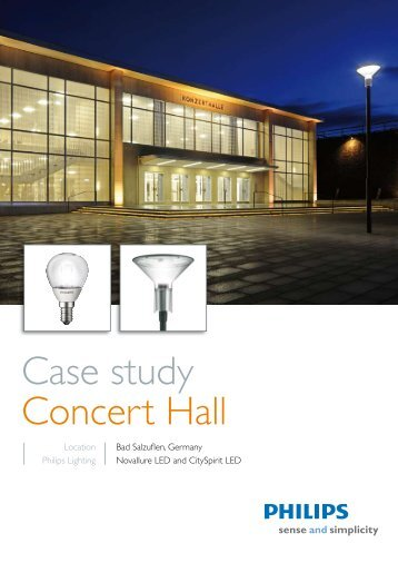 Case study Concert Hall - Philips Lighting