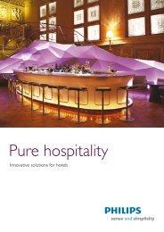 Pure hospitality - Philips