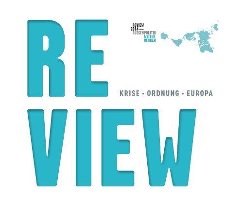 Review 2014 – Außenpolitik Weiter Denken