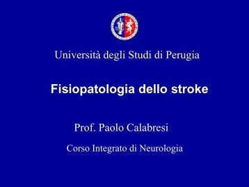 Stroke fisiopatologia - Università degli Studi di Perugia