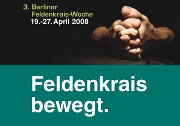 3. Berliner Feldenkrais-Woche 19.-27.April 2008