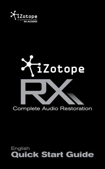 iZotope RX | Quick Start Guide - The Electric Room