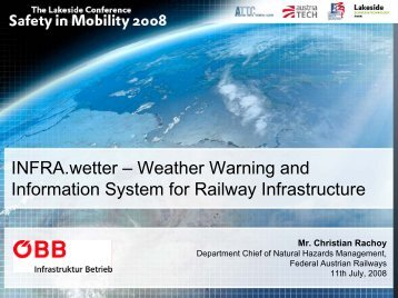 Weather Warning and Information System for Railway Infrastructure
