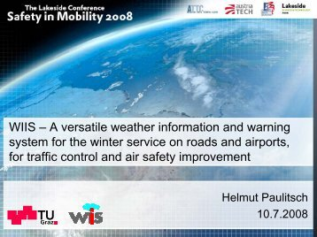 A versatile weather information and warning system for the winter ...