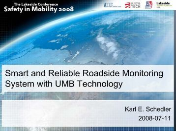 Smart and reliable roadside monitoring system with UMB technology
