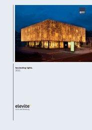 fascinating lights. 2011 - Elevite AG