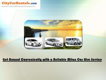 Get Around Conveniently with a Reliable Milan Car Hire Service