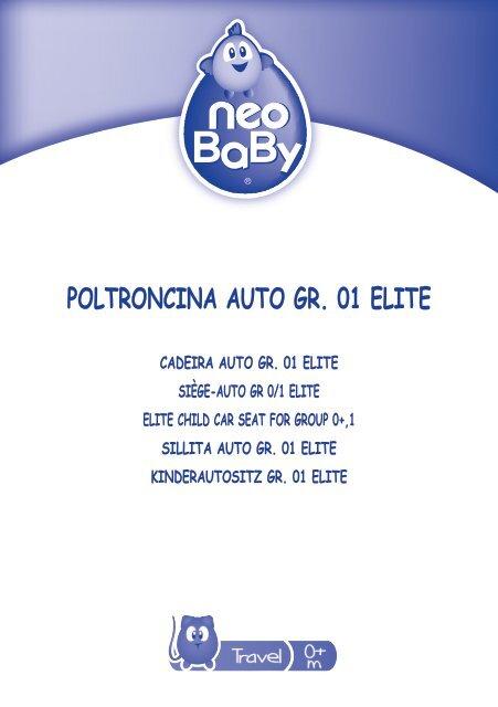 poltroncina auto gr. 01 elite - Neo Baby