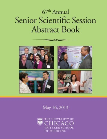 Senior Scientific Session Abstract Book - Pritzker School of Medicine