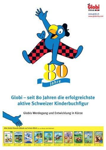 Globi – seit 80 Jahren die erfolgreichste aktive ... - Globi Verlag