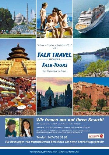 Telefon: 0474/56 53 92 Wir freuen uns auf Ihren Besuch! - Falk Travel