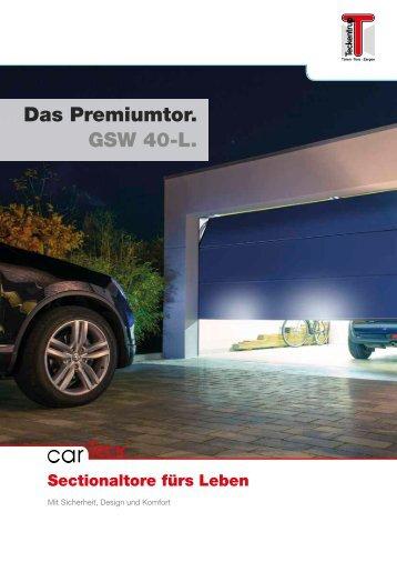 Das Premiumtor. GSW 40-L.
