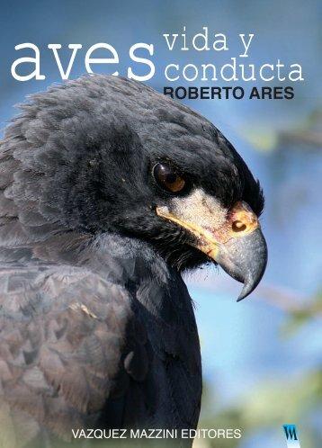 Aves : vida y conducta - Roberto Ares, publicaciones completas