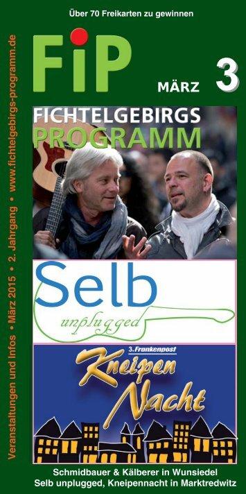 Fichtelgebirgs-Programm - Mäz 2015