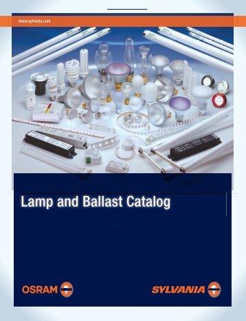 Lamp and Ballast Catalog - Osram Sylvania