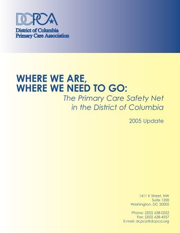 where we are, where we need to go - District of Columbia Primary ...