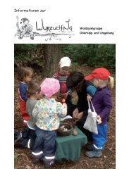 Informationen zur - Waldspielgruppen Hasumüsli und Wurzuching