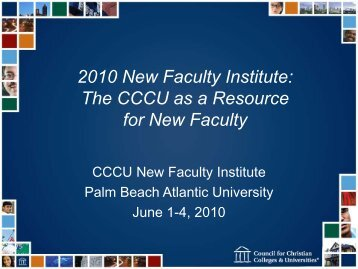 Download Presentation - Council for Christian Colleges & Universities