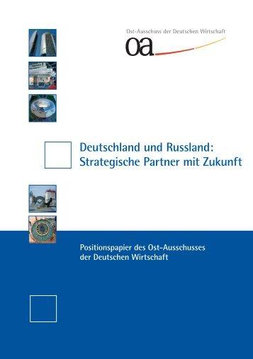 Deutschland und Russland: Strategische Partner mit Zukunft