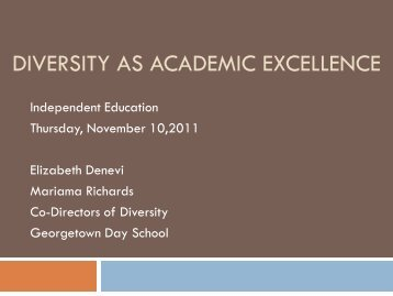 Diversity as Academic Excellence - Independent Education