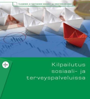 Kilpailutus sosiaali- ja terveyspalveluissa - Tekes