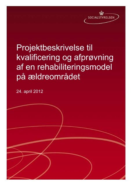 Projektbeskrivelse - Rehabilitering på ... - Servicestyrelsen
