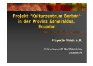 """Projekt """"Kulturzentrum Borbón"""" - Proyecto Visión eV"""