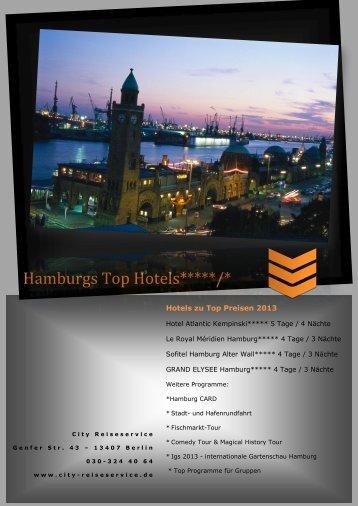 Hamburg 2013 +++ z.B. Hotel Atlantic Kempinski - City-reiseservice.de