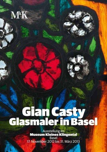 Gian Casty - Museum Kleines Klingental
