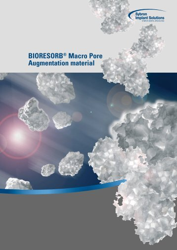 BIORESORB® Macro Pore Augmentation material - Optident