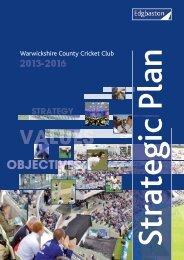 Strategic Plan 2013-2016 (pdf) - Warwickshire County Cricket Club